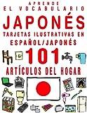 Aprende el vocabulario japonés – Tarjetas ilustrativas en español/japonés - 101 artículos del hogar